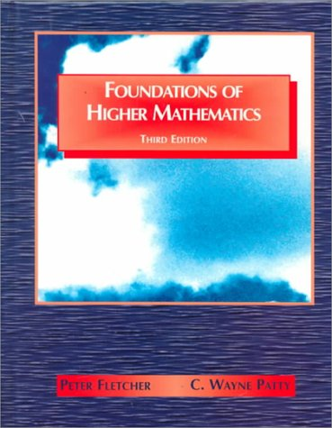 Foundations of Higher Mathematics  3rd 1996 edition cover