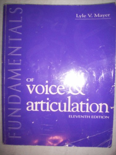 Fundamentals of Voice and Articulation 11th 1996 edition cover