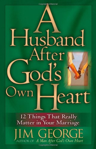 Husband after God's Own Heart   2004 edition cover
