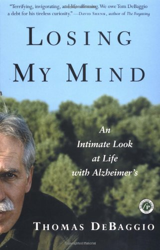 Losing My Mind An Intimate Look at Life with Alzheimer's  2003 edition cover
