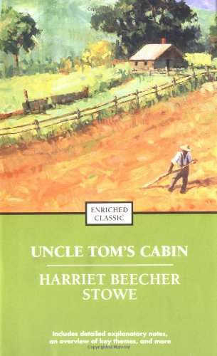 Uncle Tom's Cabin Or, Life among the Lowly  2004 (Revised) edition cover