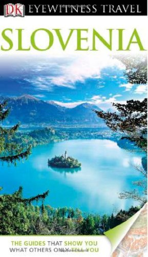Eyewitness Travel Guide - Slovenia  N/A edition cover