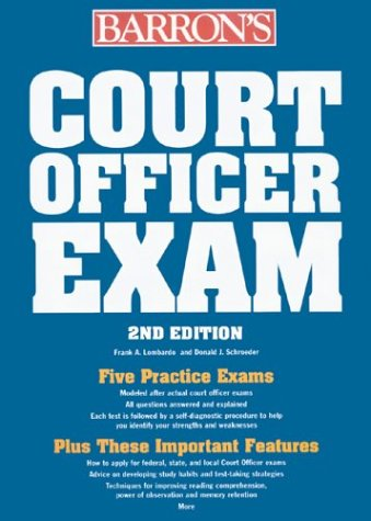 Court Officer Exam Including Bailiff, Sheriff, Marshall, Courtroom Attendant, and Courtroom Deputy 2nd 2004 9780764123665 Front Cover