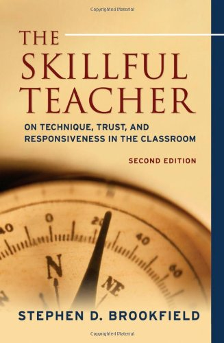 Skillful Teacher On Technique, Trust, and Responsiveness in the Classroom 2nd 2006 (Revised) edition cover