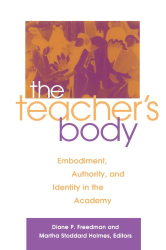 Teacher's Body Embodiment, Authority, and Identity in the Academy  2003 edition cover