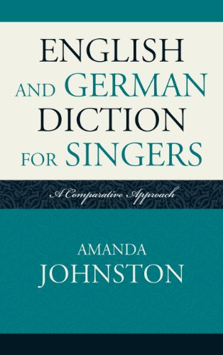 English and German Diction for Singers A Comparative Approach  2011 edition cover