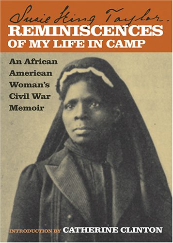 Reminiscences of My Life in Camp An African American Woman's Civil War Memoir  2006 edition cover