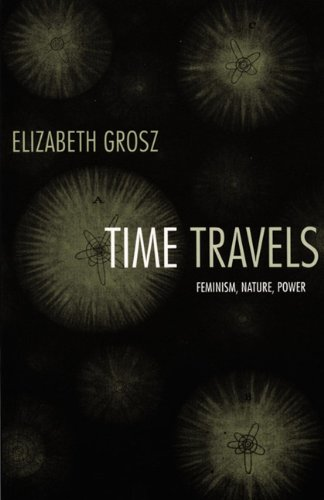 Time Travels Feminism, Nature, Power  2005 (Annotated) edition cover
