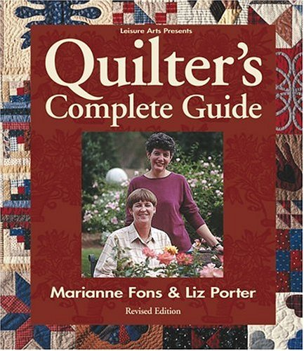 Quilter's Complete Guide/Revised Edition  2nd 2000 (Revised) 9780848724665 Front Cover