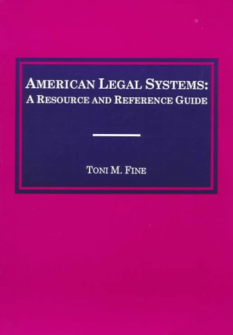 American Legal Systems A Resource and Reference Guide 2nd 1997 (Revised) edition cover