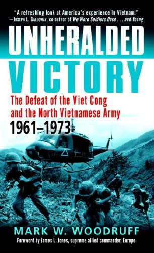 Unheralded Victory The Defeat of the Viet Cong and the North Vietnamese Army, 1961-1973 N/A edition cover