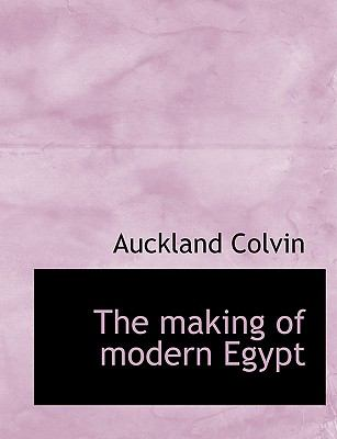 Making of Modern Egypt N/A 9781115317665 Front Cover