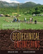 Principles of Geotechnical Engineering  8th 2014 9781133108665 Front Cover