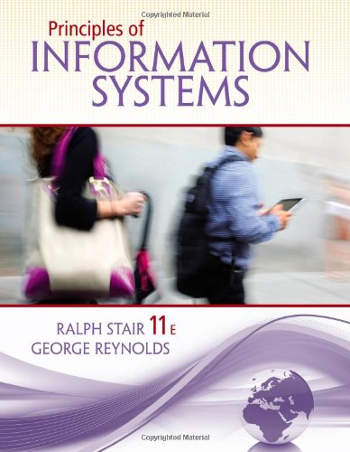 Principles of Information Systems:   2013 9781133629665 Front Cover