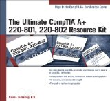 Ultimate CompTIA a+ 220-801 220-802 Resource Kit  4th 2014 9781285160665 Front Cover