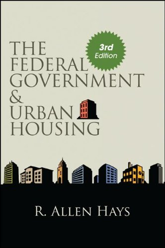 Federal Government and Urban Housing  3rd 2012 edition cover