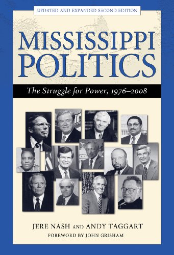 Mississippi Politics The Struggle for Power, 1976-2008 2nd 2009 (Revised) edition cover