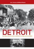 Detroit Race Riots, Racial Conflicts, and Efforts to Bridge the Racial Divide  2013 edition cover