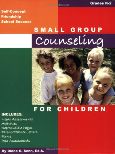 Small Group Counseling for Children  2004 edition cover