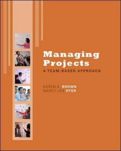 Managing Projects : A Team-Based Approach  2010 edition cover