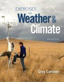 Exercises for Weather & Climate + Masteringmeteorology Access Card:   2015 9780134035666 Front Cover