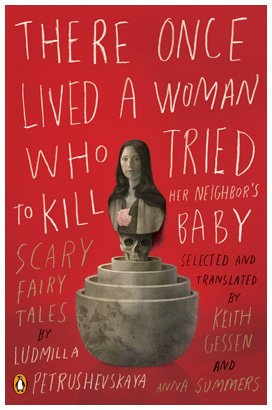 There Once Lived a Woman Who Tried to Kill Her Neighbour's Baby Scary Fairy Tales  2009 edition cover