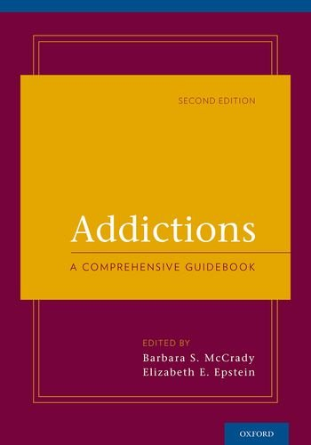 Addictions A Comprehensive Guidebook 2nd 2013 9780199753666 Front Cover