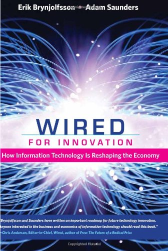Wired for Innovation How Information Technology Is Reshaping the Economy  2009 edition cover