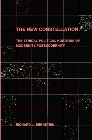 New Constellation The Ethical-Political Horizons of Modernity - Postmodernity  1992 9780262521666 Front Cover