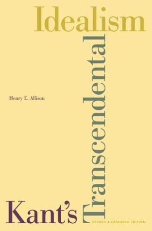 Kant's Transcendental Idealism An Interpretation and Defense  2004 edition cover