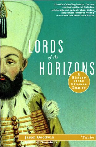 Lords of the Horizons A History of the Ottoman Empire N/A edition cover