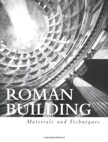 Roman Building Materials and Techniques  1999 (Revised) edition cover
