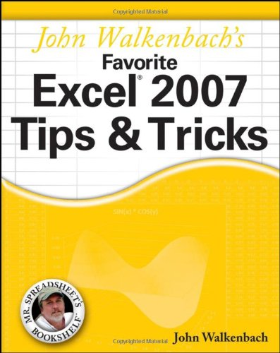 John Walkenbach's Favorite Excel 2007 Tips and Tricks   2007 edition cover