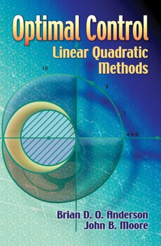 Optimal Control Linear Quadratic Methods  2007 9780486457666 Front Cover