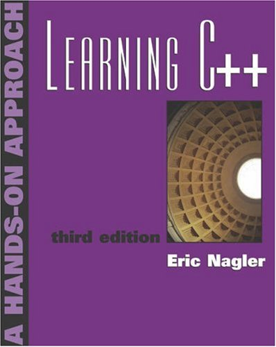 Learning C++ A Hands on Approach 3rd 2004 (Revised) edition cover