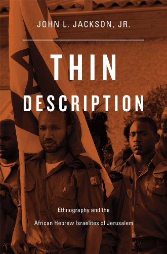 Thin Description Ethnography and the African Hebrew Israelites of Jerusalem  2013 edition cover