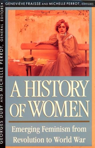 History of Women Emerging Feminism from Revolution to World War  1993 edition cover