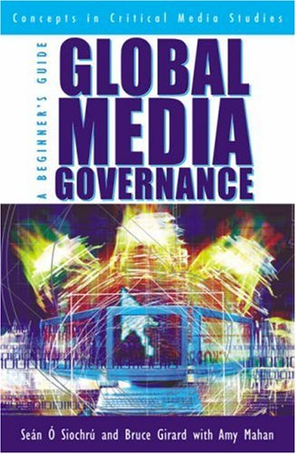 Global Media Governance A Beginner's Guide  2002 9780742515666 Front Cover