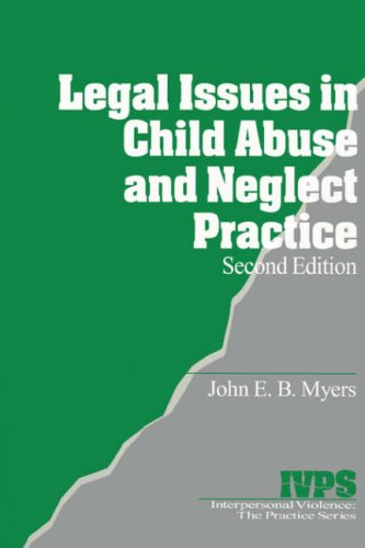 Legal Issues in Child Abuse and Neglect Practice  2nd 1998 9780761916666 Front Cover