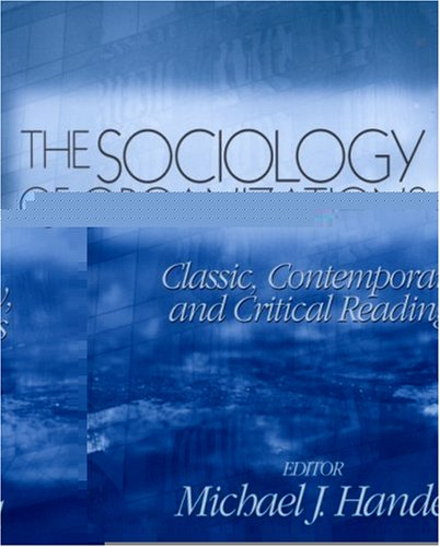 Sociology of Organizations Classic, Contemporary, and Critical Readings  2002 edition cover