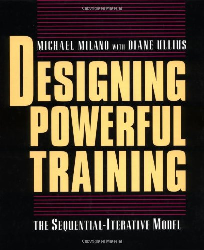 Designing Powerful Training The Sequential-Iterative Model (SIM)  1998 edition cover