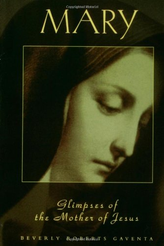 Mary Glimpses of the Mother of Jesus N/A edition cover