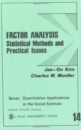 Factor Analysis Statistical Methods and Practical Issues  1978 edition cover