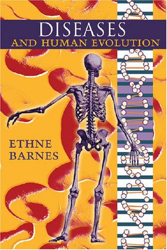Diseases and Human Evolution   2006 edition cover