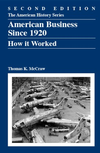 American Business Since 1920 How It Worked 2nd 2009 edition cover