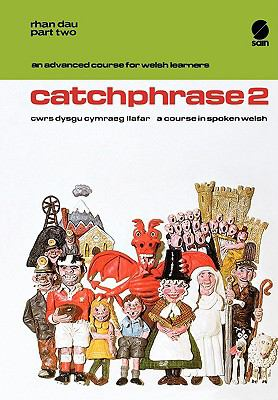 Welsh, Spoken, No. Two : Catchphrase N/A 9780884325666 Front Cover