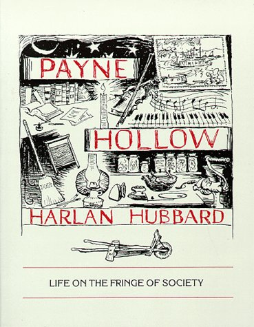 Payne Hollow Life on the Fringe of Society 2nd (Reprint) edition cover