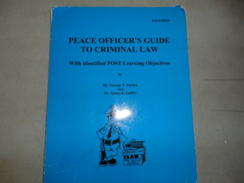 PEACE OFFICER'S GDE.TO CRIMINA 1st 2000 9780964908666 Front Cover