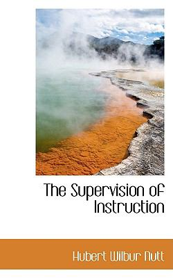 The Supervision of Instruction:   2009 edition cover