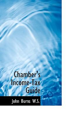 Chamber's Income-Tax Guide N/A 9781115240666 Front Cover